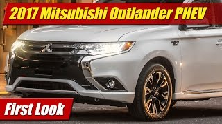 2017 Mitsubishi Outlander PHEV: First Look