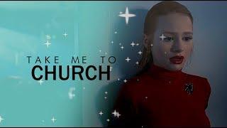 cheryl blossom; take me to church