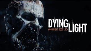 Dying Light [игрофильм]