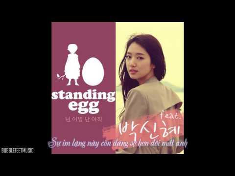 [Vietsub] Park Shin Hye & Standing Egg - Break Up For You, Not Yet For Me