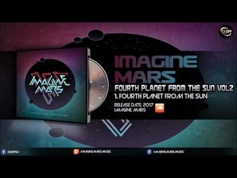 Imagine Mars - Fourth Planet From The Sun Vol. 2
