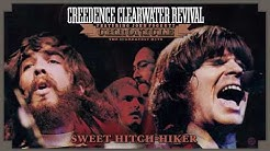 Creedence Clearwater Revival - Sweet Hitch-Hiker (Official Audio)