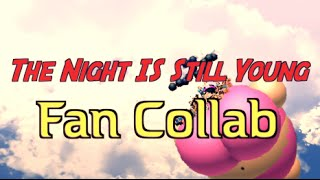 NICKI MINAJ-The Night Is Still Young FAN Collab (Roblox)