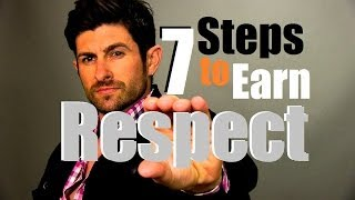 RESPECT! Seven Steps To Earn Respect