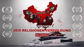 Dokumentarfilm | DIE CHRONIKEN DER RELIGIÖSEN VERFOLGUNG IN CHINA | Trailer German Deutsch 2018 HD