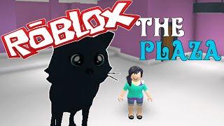 ROBLOX - THE PLAZA - GAMEPLAY
