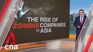 The rise of zombie companies: How are they affecting Asia's major economies?   Part 3
