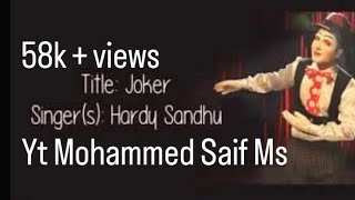 Hardy Sandhu | Joker Lyrics Video With Translations By Mohammed Saif Alom
