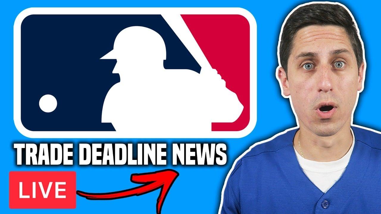 2021 MLB Trade Deadline LIVE NEWS!