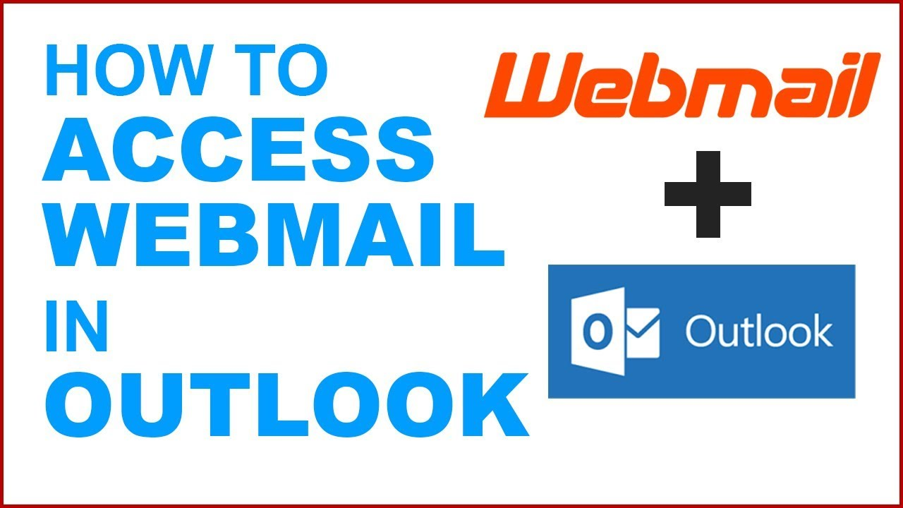 how to open webmail in outlook