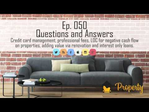 Ep 50 | Credit card management, professional fees, line of credit and more! Property Podcast