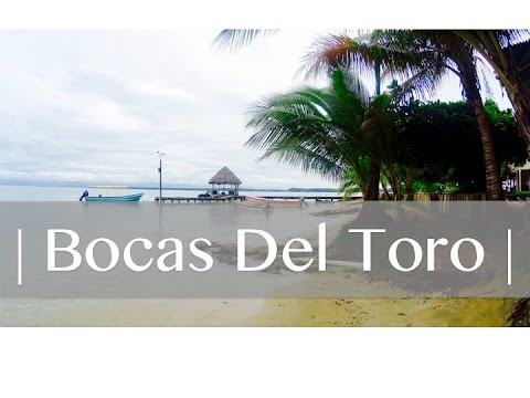 Travel Diary // Bocas Del Toro PANAMA