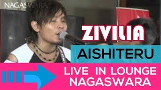 Video Zivilia - Aishiteru ( Live in Lounge NS ) - Official Music Video download MP3, 3GP, MP4, WEBM, AVI, FLV Desember 2017