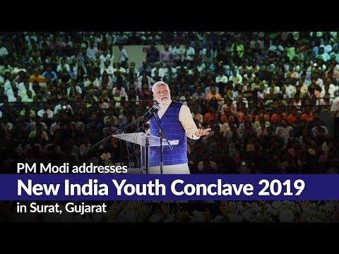 PM Modi addresses New India Youth Conclave 2019 in Surat, Gujarat