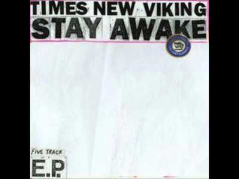 Times New Viking - No Sympathy (Stay Awake EP)