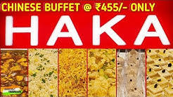 Haka Chinese Buffet Restaurant | Mani Square | Unlimited Food