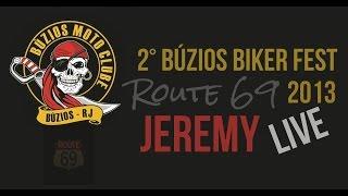 Banda Route 69 - Buzios Biker Fest 2013 - Jeremy