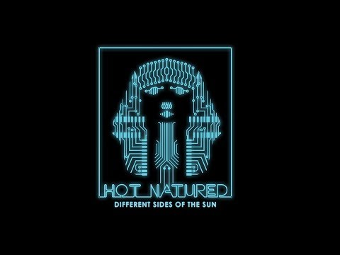 Hot Natured - Different Sides Of The Sun (Full Album)