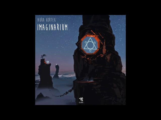 Aura Vortex - Imaginarium (Original Mix)