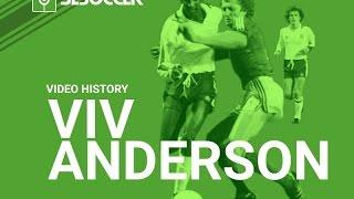 Viv Anderson Video History