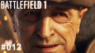 BATTLEFIELD 1 | #012 Ein einzigartiges Opfer | Let's Play Battlefield 1 (Deutsch/German)