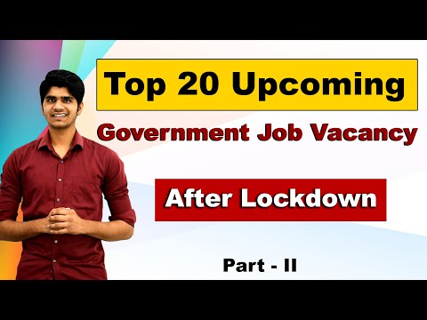 Top 20 Upcoming Government Job Vacancy in 2020 After Lockdown| You must apply| तैयारी शुरू कर दीजिये