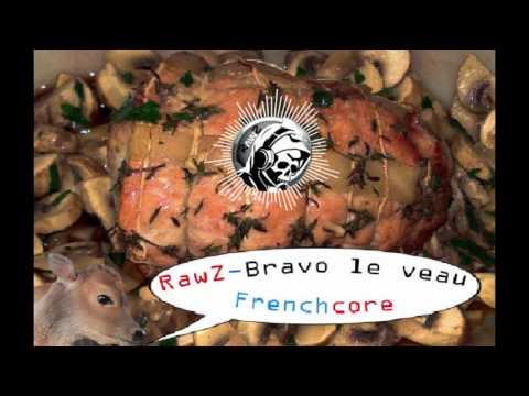 RawZ - Bravo le veau (Frenchcore)