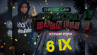 Chronic Law - Ano Holiday Badness  (dancehall)