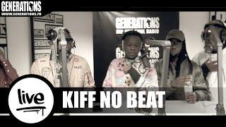 Download KIFF no BEAT (Live des studios de Generations) MP3 song and Music Video