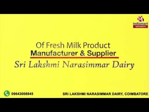 Fresh Milk Product by Sri Lakshmi Narasimmar Dairy, Coimbatore