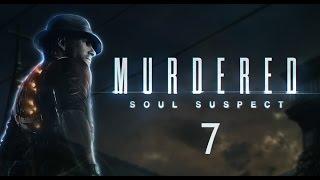 Согласие [Murdered - Soul Suspect #7]