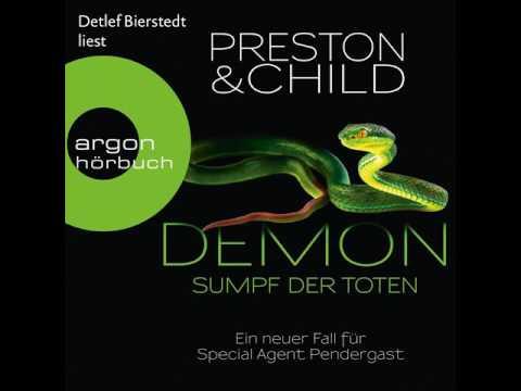 Douglas Preston, Lincoln Child - Demon - Sumpf der Toten - Neuer Fall für Special Agent Pendergast