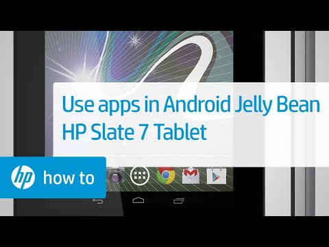 Using Apps With Android 4.1, Jelly Bean (HP Slate 7 Tablet)   HP Tablets   HP