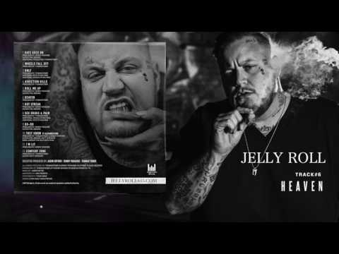 "Jelly Roll ""Heaven"" (Addiction Kills)"