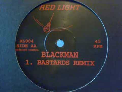 Blackman - Bastards Rmx - Red Light Recs (jump ya bastards)