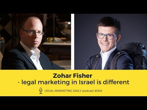 Legal marketing in Israel - an interview with Zohar Fisher