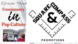 S&C Episode Thirty-Seven: Masonic Depictions in Pop Culture w/ W. Bro. Igor Strukan