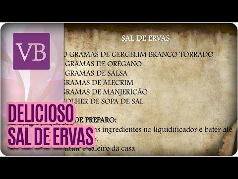 Receitinha Sal de Ervas - Você Bonita (22/06/16)