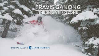 Travis Ganong - The Snow King Zone