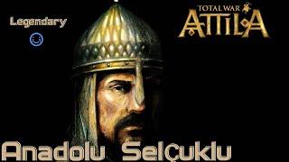 YENİDEN ANADOLU SELÇUKLU SON [LEGENDARY] - Medieval Kingdoms 1212 AD Total War: Attila [TÜRKÇE]