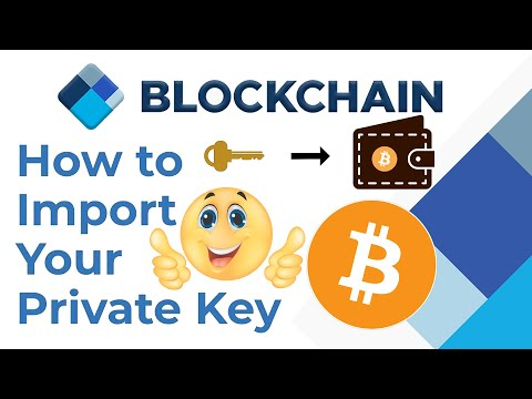 How To Import Bitcoin Private Keys Into Blockchain   Bitcoin