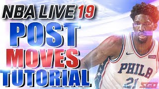 NBA Live 19 Post Moves Tips & Tutorial   How to Dominate Down Low!
