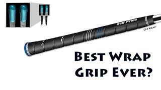 Best Wrap Grip Ever?