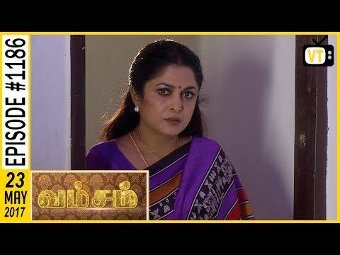 Vamsam - வம்சம் | Tamil Serial | Sun TV |  Epi 1186 | 23/05/2017