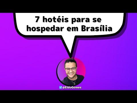 7 HOTÉIS EM BRASÍLIA COM BANHEIRA   melhores HOTÉIS para hospedagem em Brasília   Hotéis em Brasília