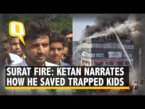 Surat Fire: Ketan Narrates How He Saved Trapped Kids   The Quint