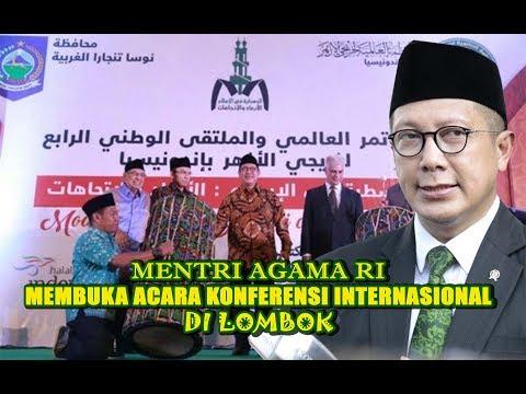 Mentri Agama RI Membuka Acara Konferensi Internasional 2017 di Lombok
