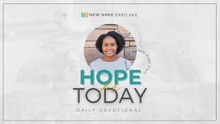 Hope for Today |  There are no Ifs | 5.28.21