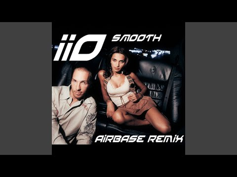 Smooth (Airbase Remix Remastered) (feat. Nadia Ali)