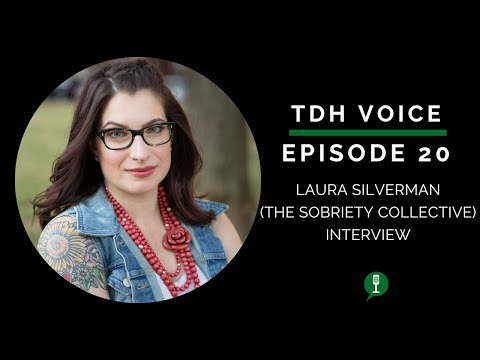 TDH Voice   with Laura Silverman of The Sobriety Collective